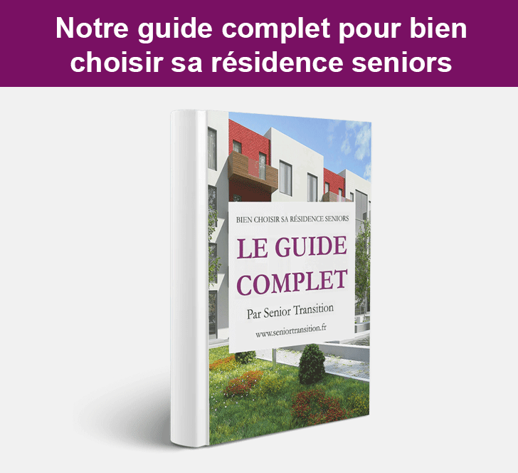 guide complet residences seniors